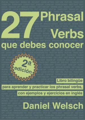 27 Phrasal Verbs Que Debes Conocer Segunda Edicion Cover